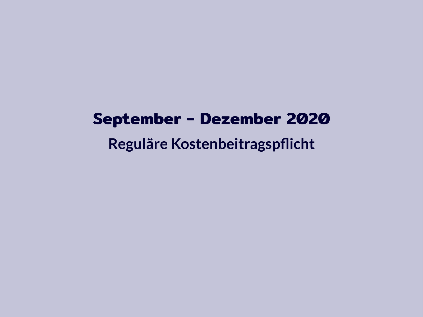 Chronologie Kosten September bis Dezember 2020