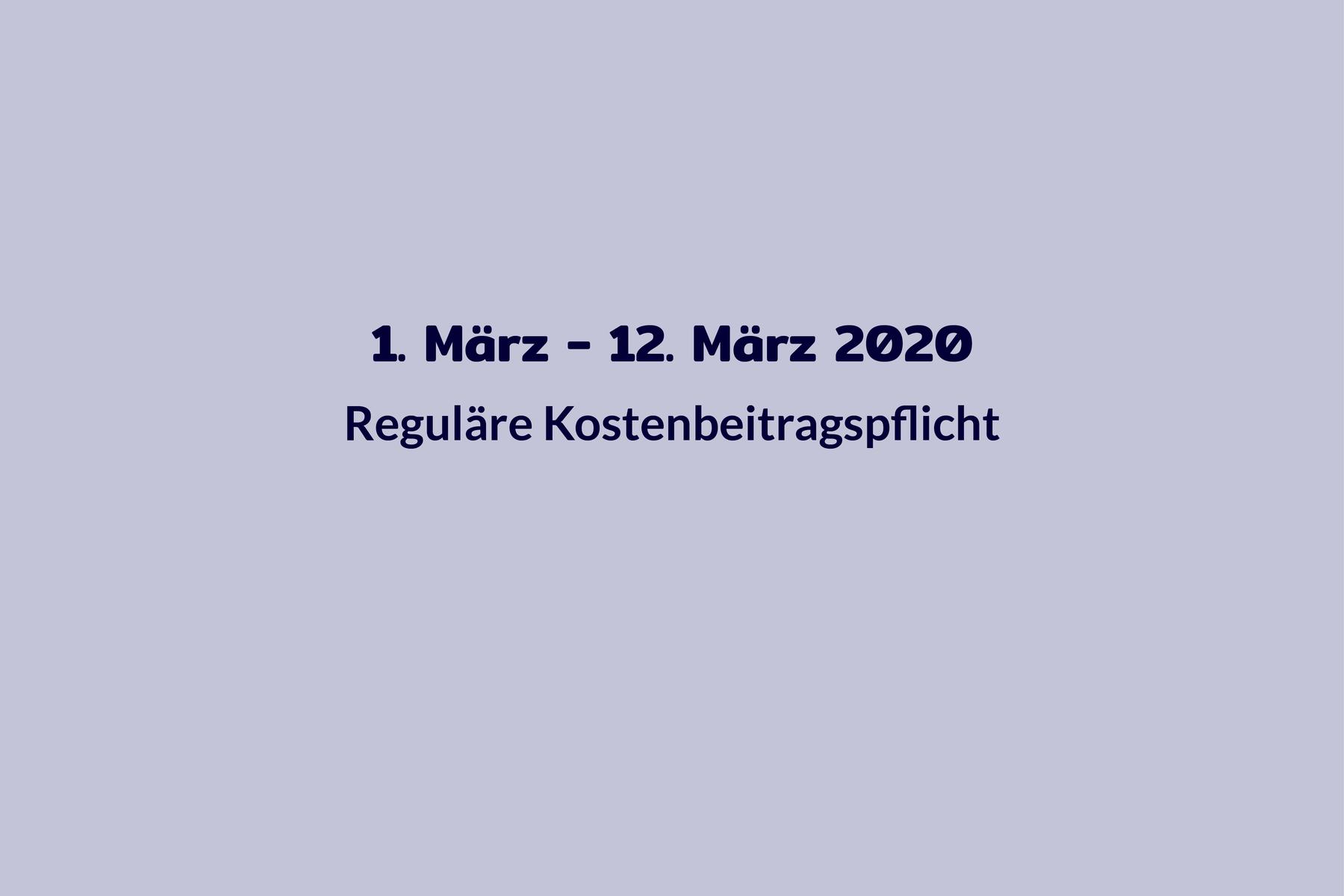 Chronologie Kosten 1. März bis 13. März 2020